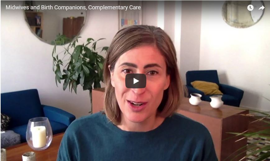 Midwives and Birth Companions, Complementary Care